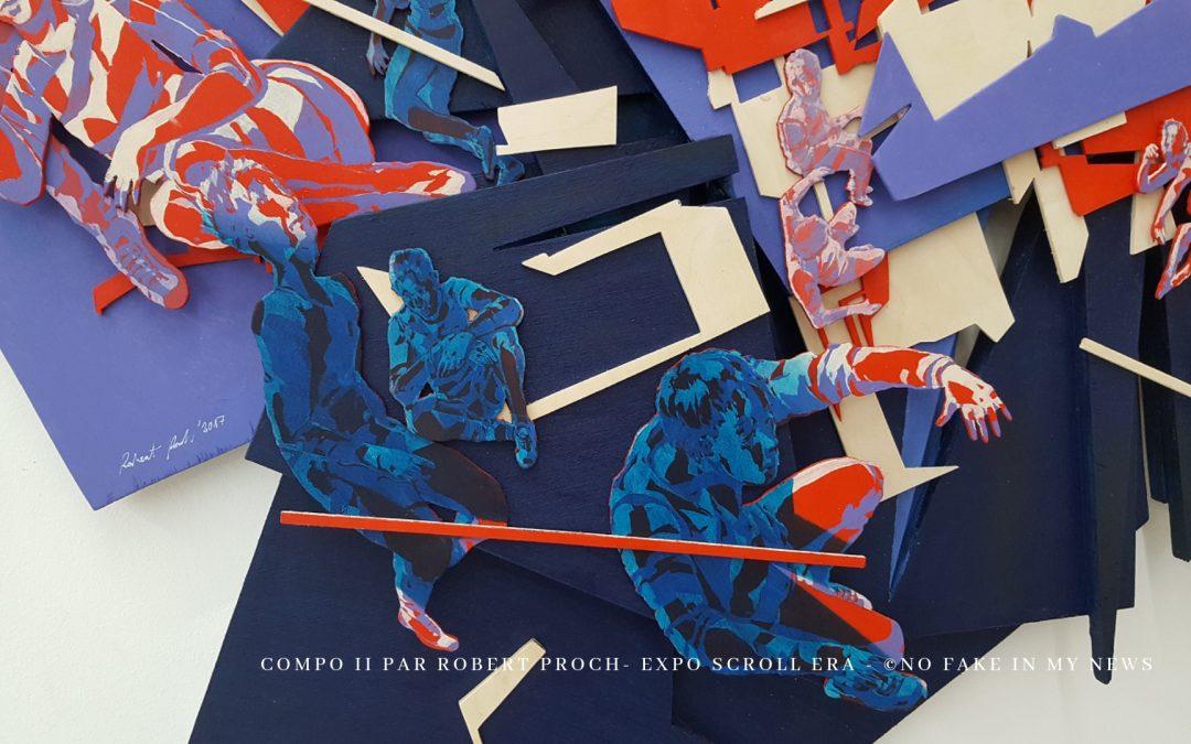 Exposition Scroll Era de Robert Proch : effet waouh garanti !